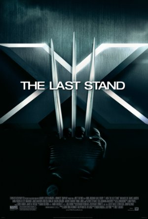 X-Men: The Last Stand poster